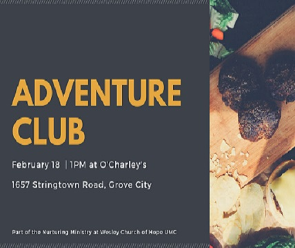 Adventure Club February Meet Up - Nurturing Ministry at Wesley Church of Hope