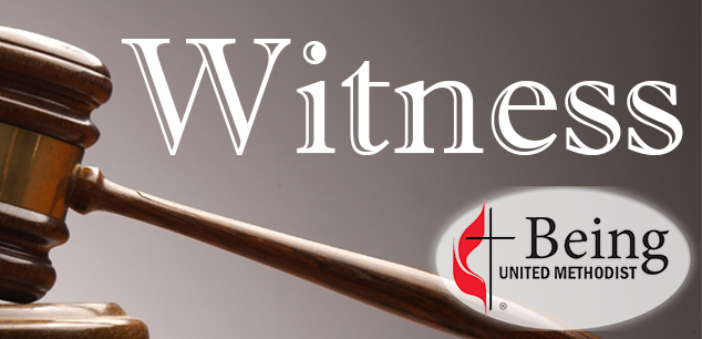 Being United Methodist - Witness | Week Five Witness | Message Series by Pastor Leo Cunningham Wesley Church of Hope UMC
