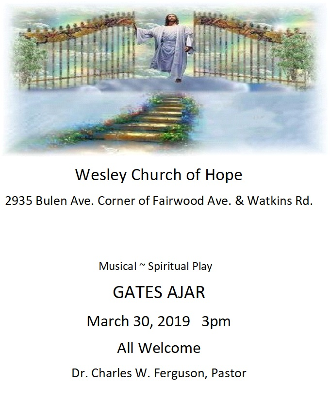Gates Ajar Musical and Spiritual Play Saturday, March 30, 2019 3pm at Wesley Church of Hope