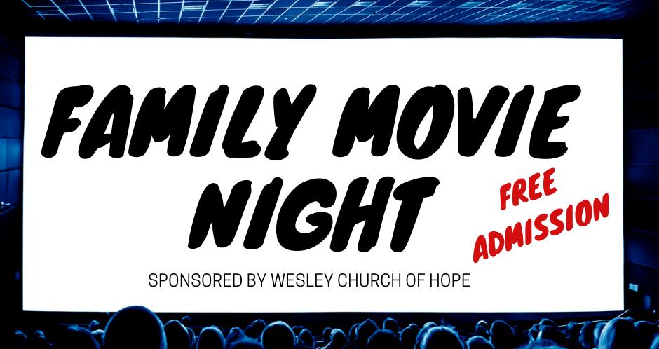 Family Movie Night - Wesley Church of Hope