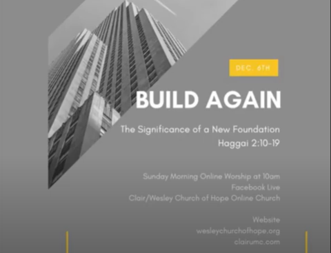 Build Again Part 4: The Significance of a New Foundation- Haggai 2: 10-19