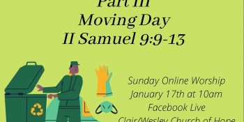 Dump the Trash... Part 3: Moving Day - II Samuel 9: 9-13